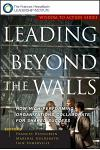 Leading Beyond the Walls: How High-Performing Organizations Collaborate for Shared Success