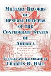 Military Records of General Officers of the Confederate States of America