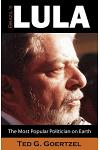 Brazil's Lula: The Most Popular Politician on Earth