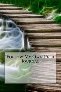 'follow My Own Path' Journal