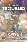 From The 'Troubles' to The Tower