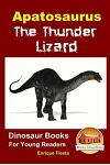 Apatosaurus: The Thunder Lizard