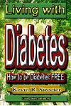 #5 Living with Diabetes: How to Be Diabetes Free