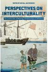 Perspectives on Interculturality: The Construction of Meaning in Relationships of Difference