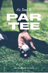 Golf Scorecard Log Book: It's time to Par Tee