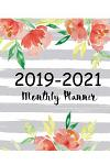 2019-2021 Monthly Planner: Three Year Planner 36 Months Calendar Yearly Goals Monthly, Organizer Agenda for the Next Three Years Appointment Note