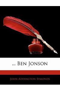 ... Ben Jonson