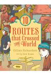10 Routes That Crossed the World