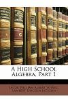 A High School Algebra, Part 1