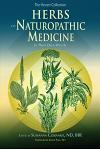 Herbs In Naturopathic Medicine: In Their Own Words