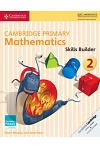 Cambridge Primary Mathematics Skills Builder 2