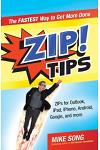 Zip! Tips: ZIPs for Outlook, iPad, iPhone, Gmail, Google, and Much, Much More!