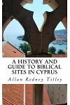 A History and Guide to Biblical Sites in Cyprus