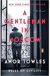 Gentleman in Moscow : A Novel