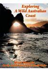 Exploring a Wild Australian Coast: On the South Coast of Nsw