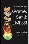 British Tennis: Game, Set & ... Mess!