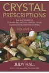 Crystal Prescriptions: The A-Z Guide to Chakra and Kundalini Awakening Crystals