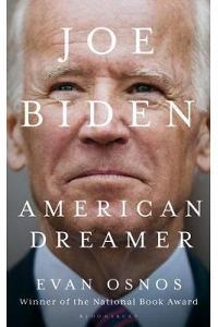 Joe Biden : American Dreamer