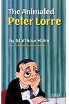 The Animated Peter Lorre (hardback)