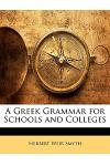 A Greek Grammar for Schools and Colleges