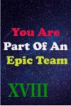 You Are Part Of An Epic Team XVIII: Coworkers Gifts, Coworker Gag Book, Member, Manager, Leader, Strategic Planning, Employee, Colleague and Friends.