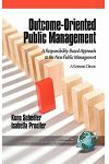 Outcome-Oriented Public Management: A Responsibility-Based Approach to the New Public Management (Hc)