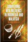 Countering MTV Influence in Indonesia and Malaysia