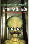 Little Greed Men