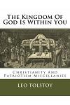 The Kingdom Of God Is Within You: Christianity And Patriotism Miscellanies