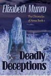 Deadly Deceptions: The Chronicles of Anna
