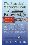 The Practical Mariner's Book of Knowledge: 460 Sea-Tested Rules of Thumb for Almost Every Boating Situation