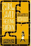 The Girl Who Saved the King of Sweden :