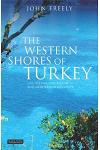The Western Shores of Turkey: Discovering the Aegean and Mediterranean Coasts