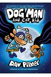 Dog Man and Cat Kid: From the Creator of Captain Underpants (Dog Man #4), Volume 4
