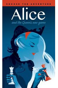 Alice and the Queen's New Game