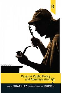 Cases in Public Policy and Administration: From Ancient Times to the Present
