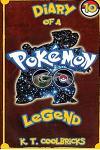 Diary of a Pokemon Go Legend: 10
