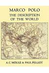 Marco Polo the Description of the World A.C. Moule & Paul Pelliot Volume 1