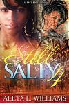 Still Salty: A Ghetto Soap Opera