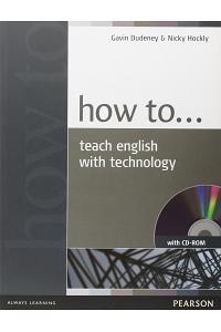 HOW TEACH ENG W/TECH BK+CDROM PK NE