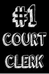 #1 Court Clerk: Best Court Clerk Ever Appreciation Gift Notebook