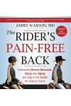 The Rider's Pain-Free Back Book - New Edition: Overcome Chronic Soreness, Injury, and Aging, and Stay in the Saddle for Years to Come