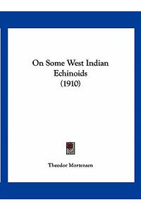 On Some West Indian Echinoids (1910)