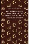 The Speeches and Table Talk of the Prophet Mohammad - Chosen and Translated, with Introduction and Notes