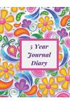5 Year Journal Diary: A Five Year Memoir, Five Year Journal One Line a Day Journal, Five Year Memory Journal, 8.5x11 Diary, Dated and Lined