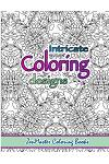 Intricate Coloring Designs: Adult Coloring Book