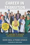 Career In Transition: 101 Lessons To Achieve Job Search Success