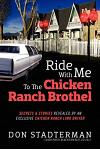 Ride with Me to the Chicken Ranch Brothel: Secrets & Stories Revealed by an Exclusive Chicken Ranch Limo Driver