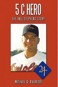 5 C Hero: The Joel Stephens Story