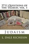 2711 Questions of the Talmud, vol. 1: Judaism